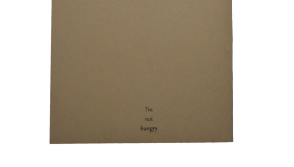 I am not hungry